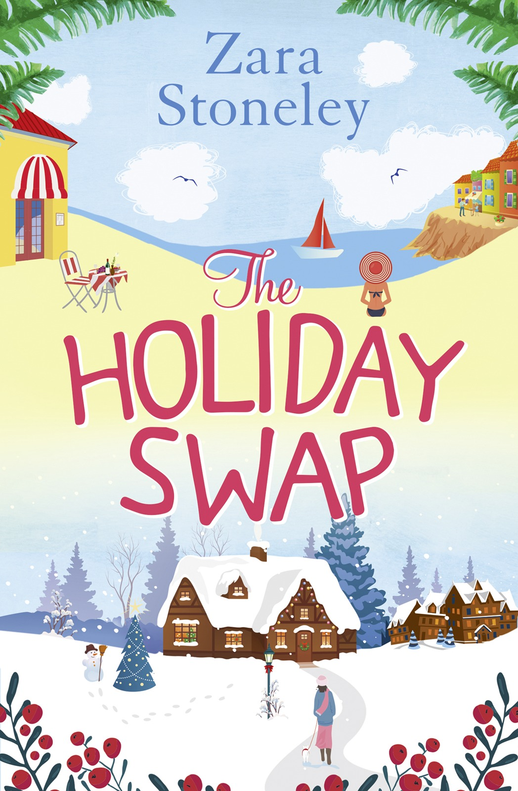 Zara Stoneley The Holiday Swap: The perfect feel good romance for fans of the Christmas movie The Holiday blake r the hygge holiday
