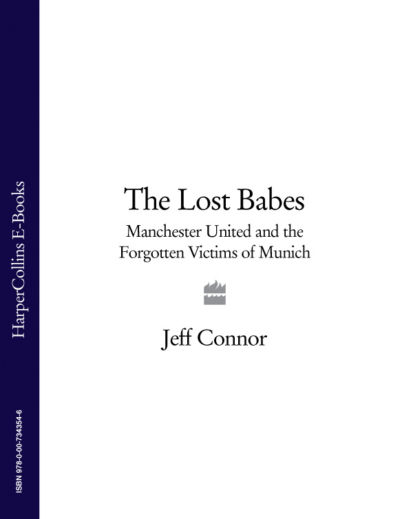Jeff Connor The Lost Babes: Manchester United and the Forgotten Victims of Munich футболка классическая printio смешарики
