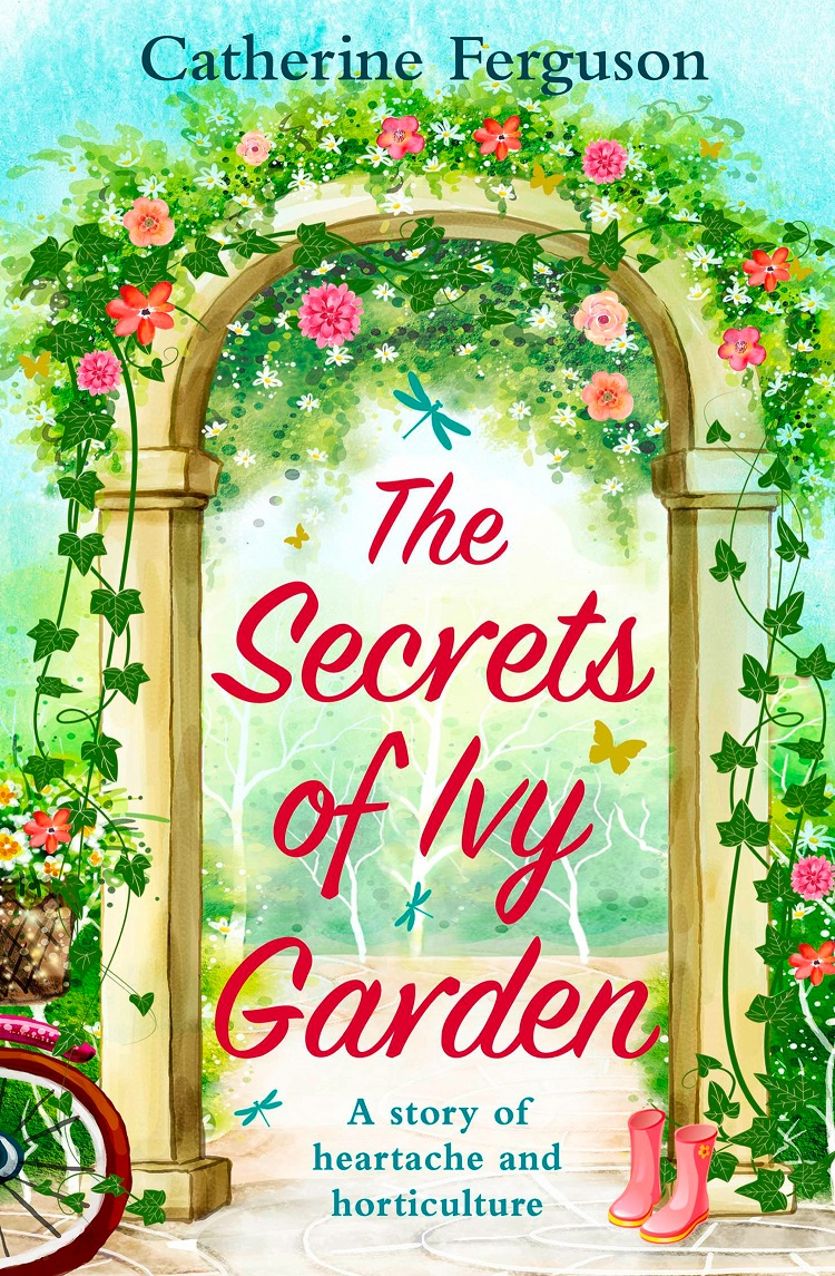 Catherine Ferguson The Secrets of Ivy Garden: A heartwarming tale perfect for relaxing on the grass цена