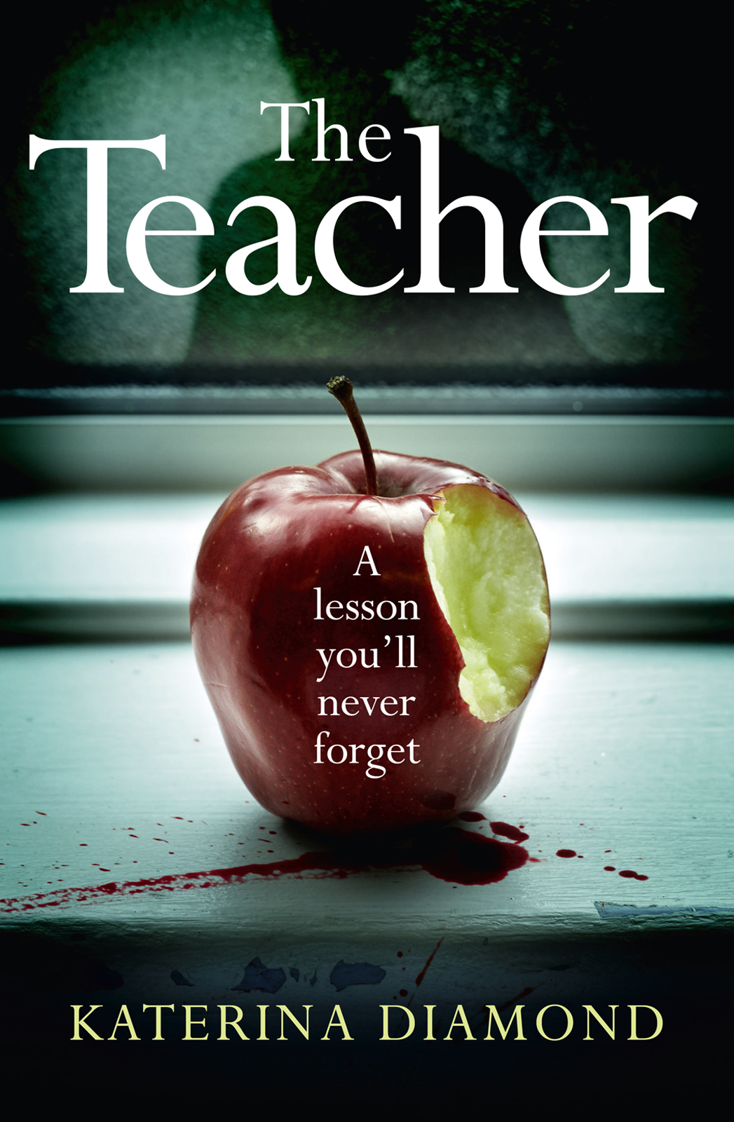 Katerina Diamond The Teacher: A shocking and compelling new crime thriller – NOT for the faint-hearted! худи print bar twerking is not a crime