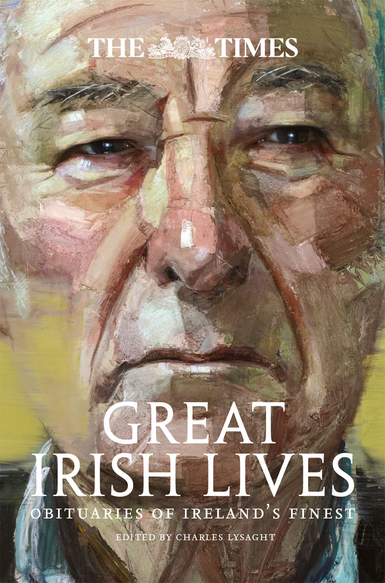 Charles Lysaght The Times Great Irish Lives: Obituaries of Ireland's Finest thomas harrison charles the trials of charles the first and of some of the regicides
