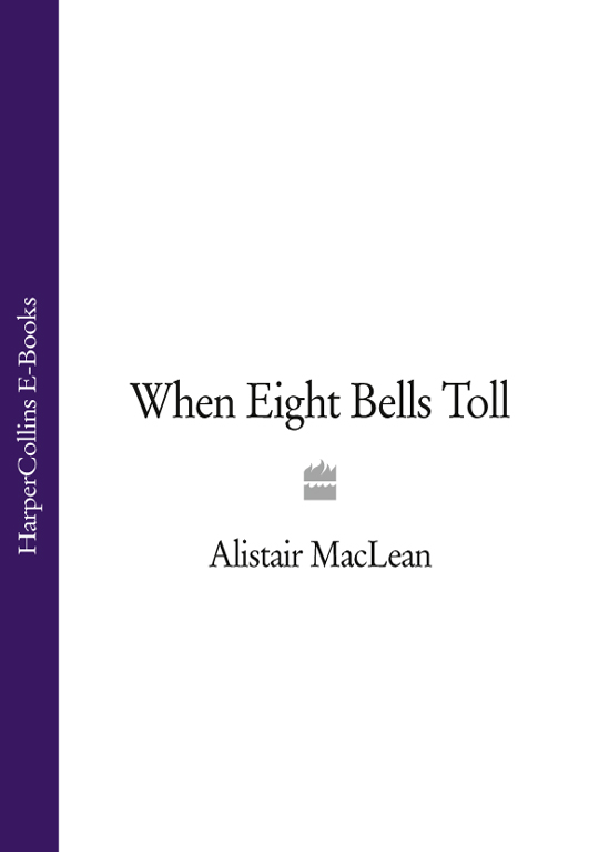 Alistair MacLean When Eight Bells Toll цена 2017