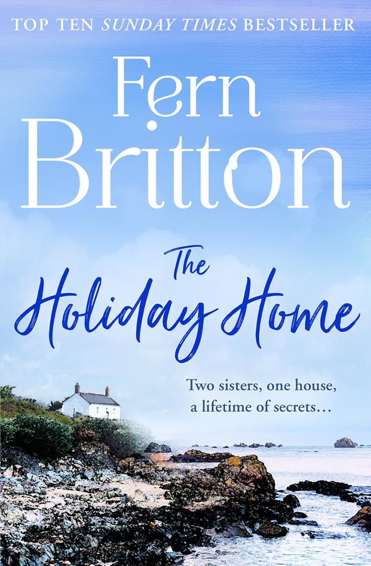 Fern Britton The Holiday Home fern britton fern britton summer collection new beginnings hidden treasures the holiday home the stolen weekend