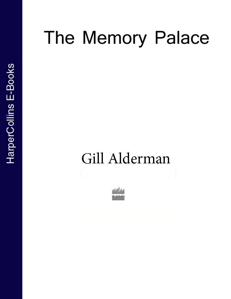Gill Alderman The Memory Palace gill alderman the memory palace