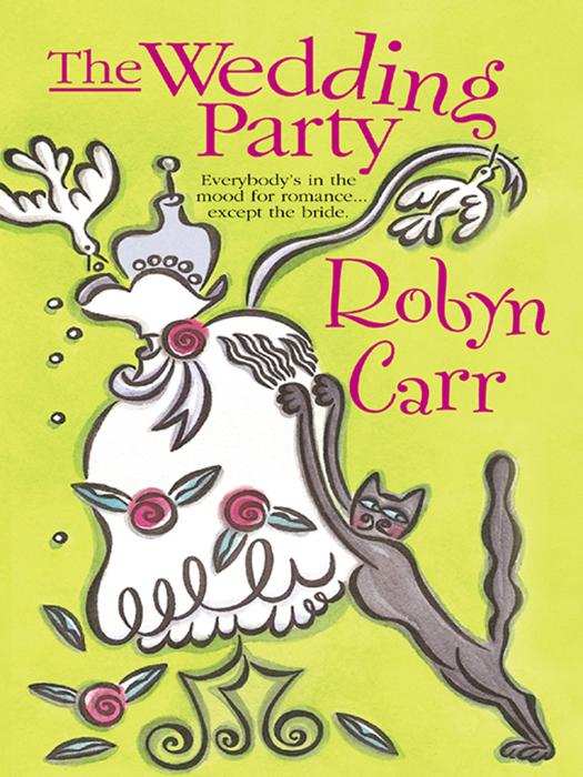 Robyn Carr The Wedding Party robyn carr four friends