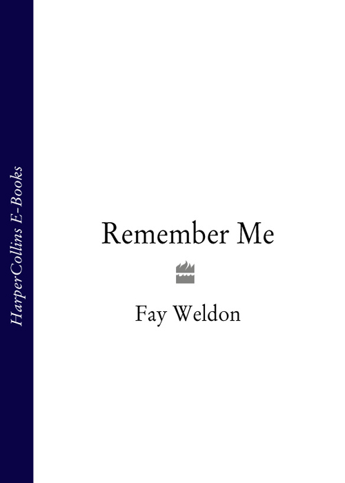 Fay Weldon Remember Me цены