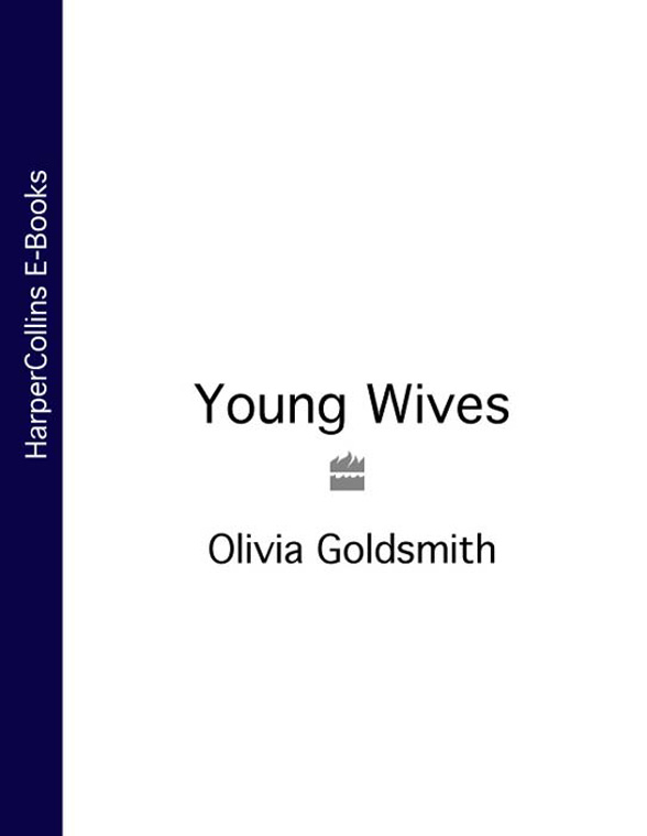 Olivia Goldsmith Young Wives