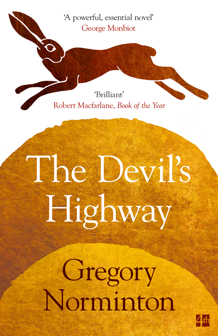 Gregory Norminton The Devil's Highway жакет gregory gregory mp002xw15kgr