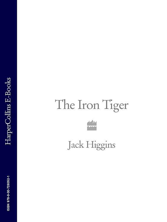 Jack Higgins The Iron Tiger
