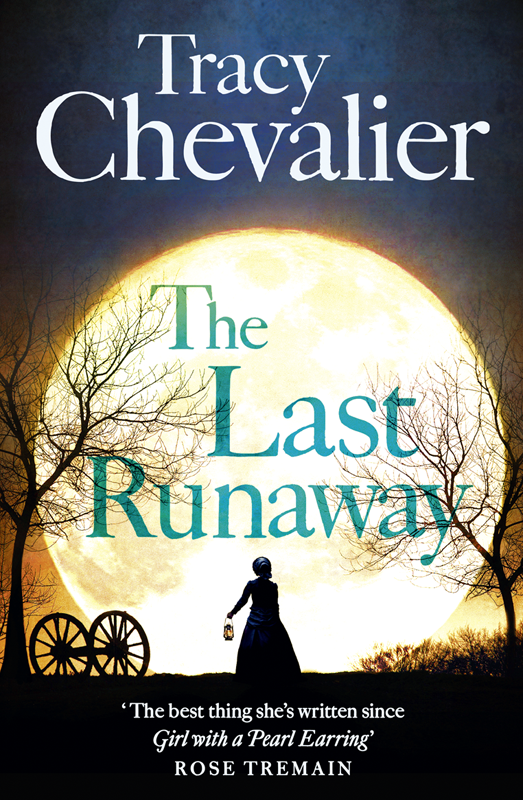 Tracy Chevalier The Last Runaway the runaway mcbride