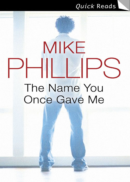 Mike Phillips The Name You Once Gave Me fool me once