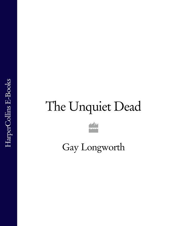 Gay Longworth The Unquiet Dead peter hawkins the unquiet grave – short stories
