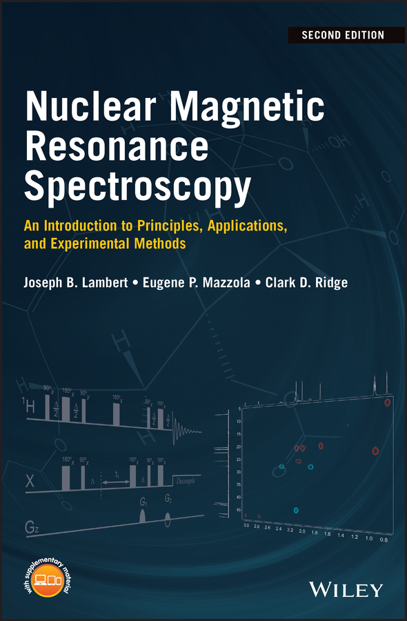 Фото - Eugene Mazzola Nuclear Magnetic Resonance Spectroscopy. An Introduction to Principles, Applications, and Experimental Methods principles of terahertz surface plasmon polariton spectroscopy
