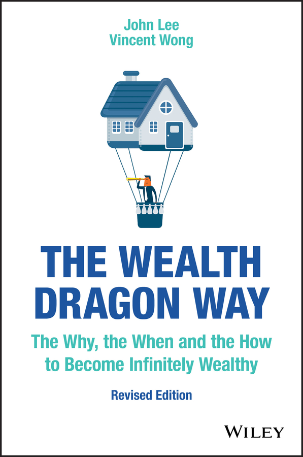 John Lee The Wealth Dragon Way. The Why, the When and the How to Become Infinitely Wealthy david farbman the hunt target track and attain your goals