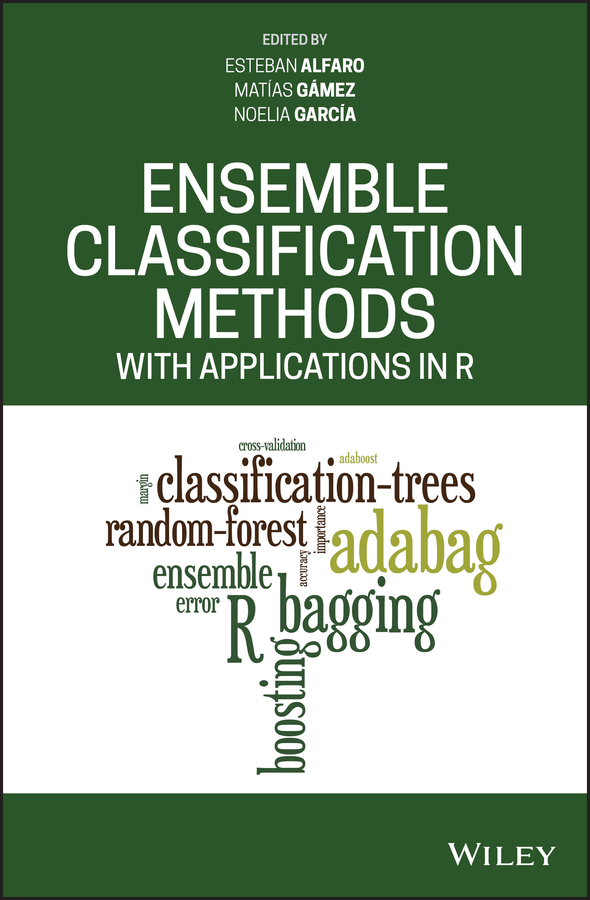 Esteban Alfaro Ensemble Classification Methods with Applications in R muriel cantoreggi jurg dahler the hilliard ensemble genevieve strosser heinz holliger machaut transkriptionen
