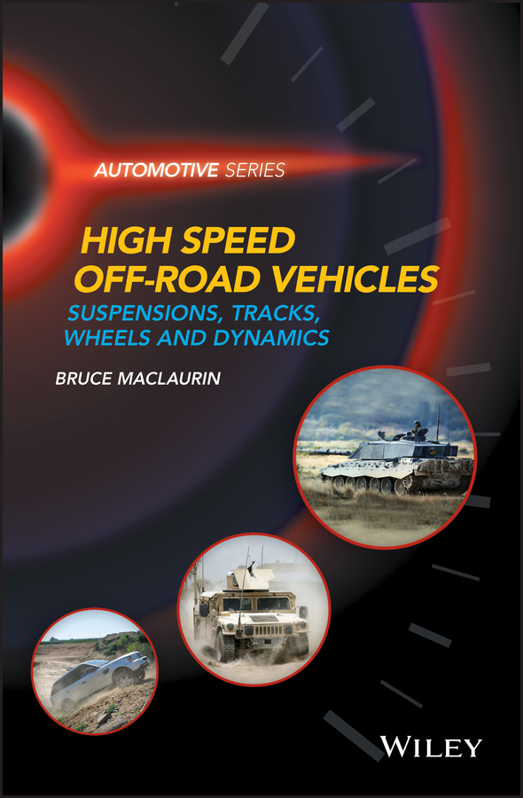 Bruce Maclaurin High Speed Off-Road Vehicles. Suspensions, Tracks, Wheels and Dynamics все цены