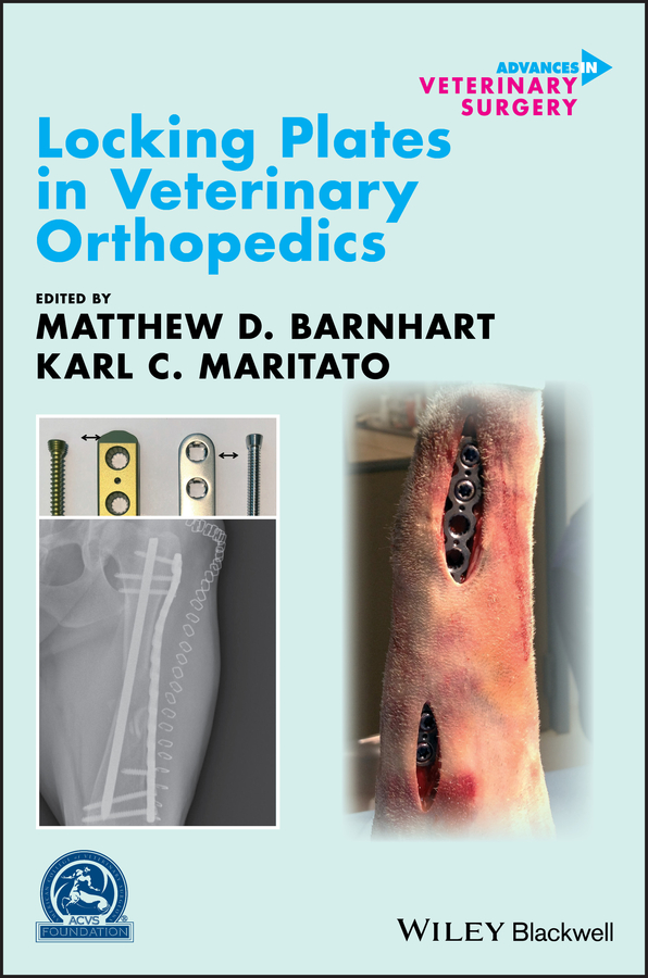 Matthew Barnhart D. Locking Plates in Veterinary Orthopedics