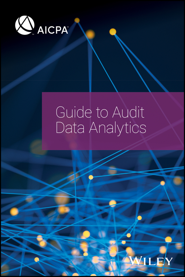 AICPA Guide to Audit Data Analytics
