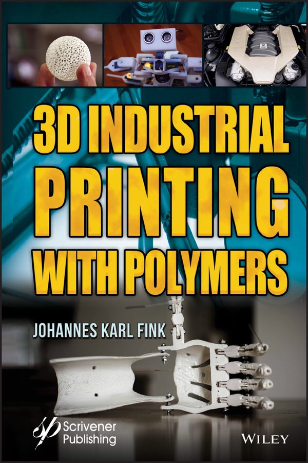 Johannes Fink Karl 3D Industrial Printing with Polymers сказки 3d jack and the beanstalk