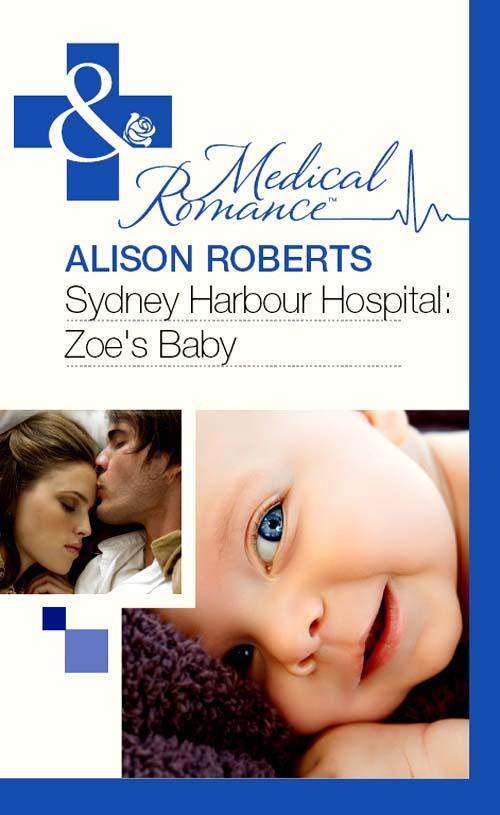 Alison Roberts Sydney Harbour Hospital: Zoe's Baby цена