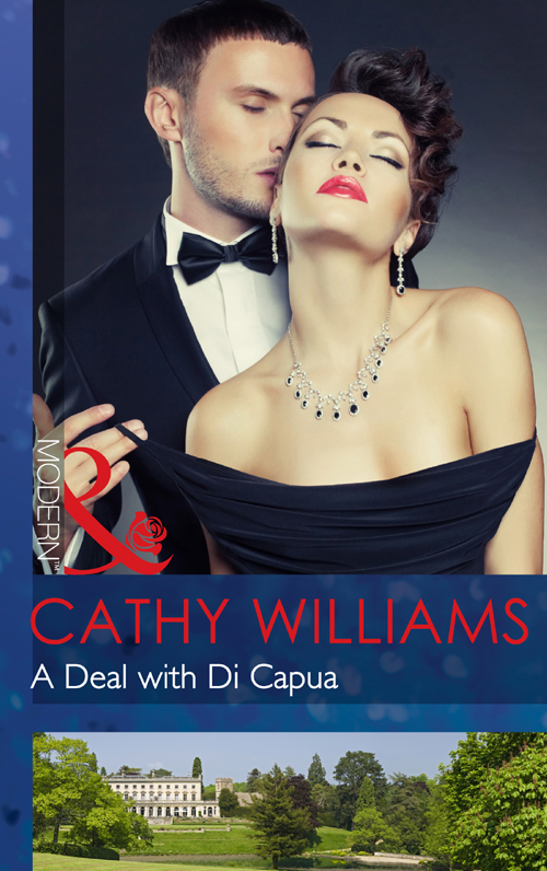 CATHY WILLIAMS A Deal with Di Capua cathy williams accidental mistress