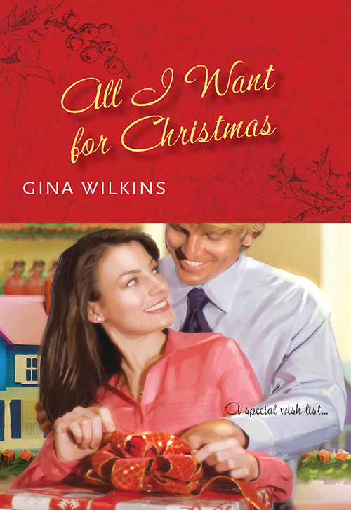 GINA WILKINS All I Want For Christmas