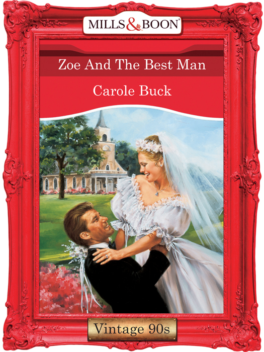 Carole Buck Zoe And The Best Man carole buck annie says i do