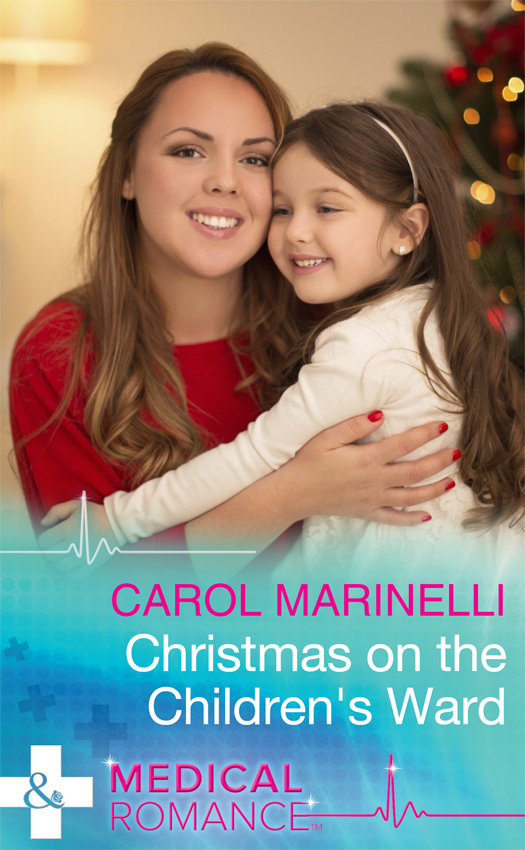 CAROL MARINELLI Christmas On The Children's Ward twas the night before christmas