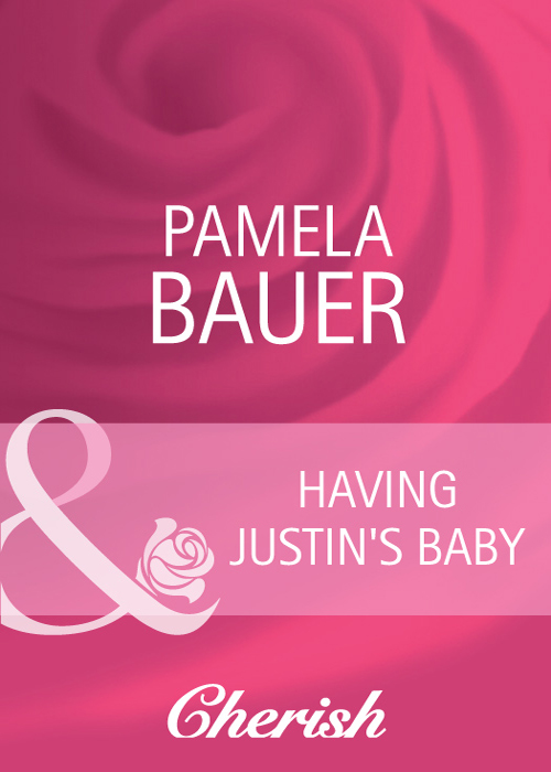 Pamela Bauer Having Justin's Baby michael burchell no excuses how you can turn any workplace into a great one