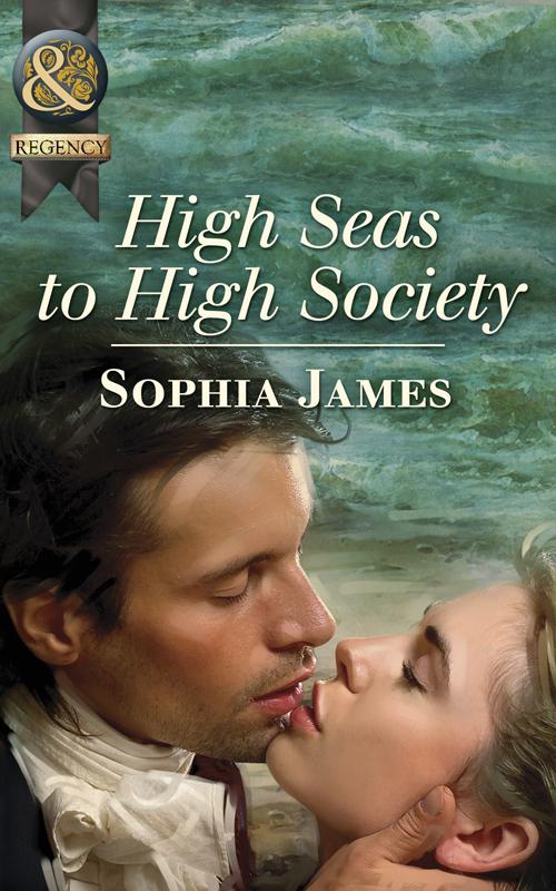 Sophia James High Seas to High Society цена и фото