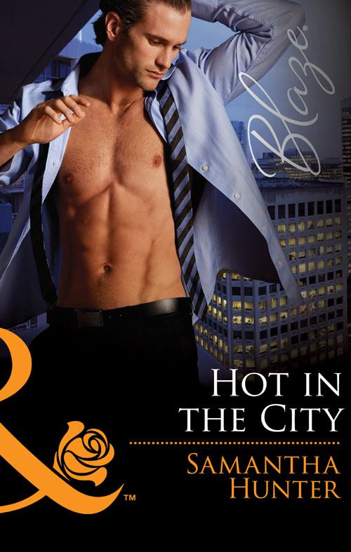 Samantha Hunter Hot in the City samantha hunter hot in the city