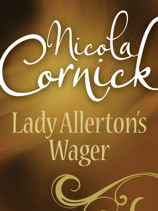 Nicola Cornick Lady Allerton's Wager цена