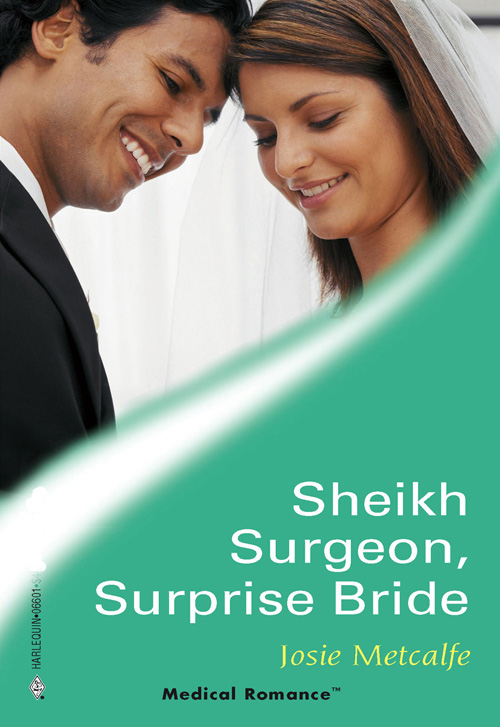 Josie Metcalfe Sheikh Surgeon, Surprise Bride take that take that progress