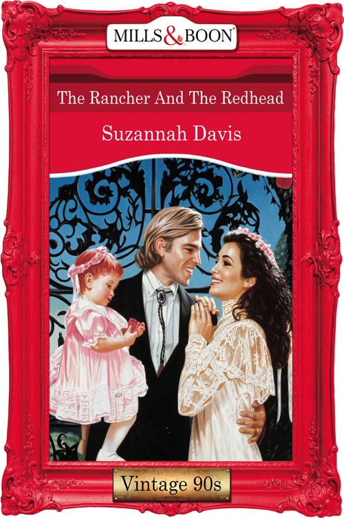 Suzannah Davis The Rancher And The Redhead rancher takes a wife the