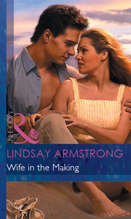Lindsay Armstrong Wife in the Making lindsay armstrong an unsuitable wife