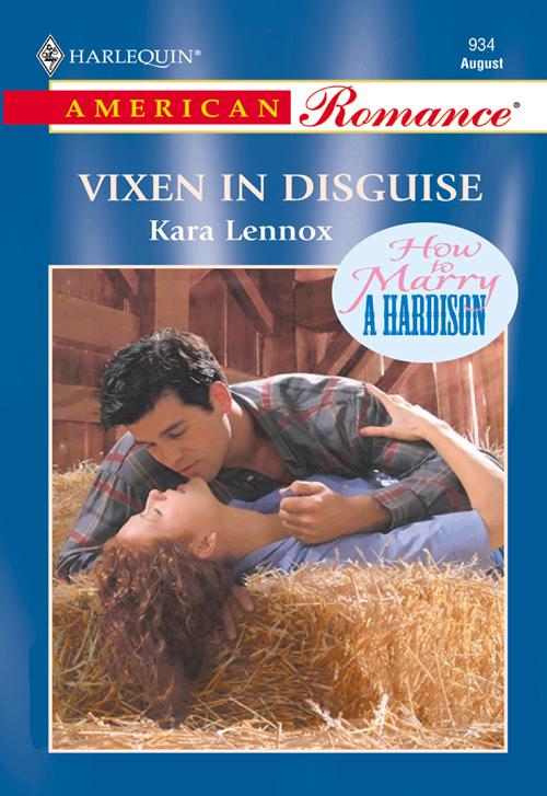 Kara Lennox Vixen In Disguise anne eames a marriage made in joeville