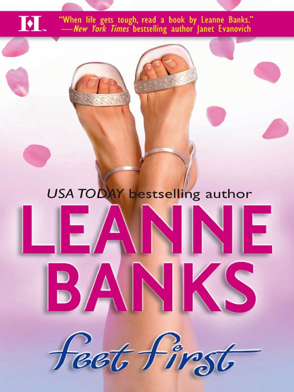 Leanne Banks Feet First leanne banks feet first