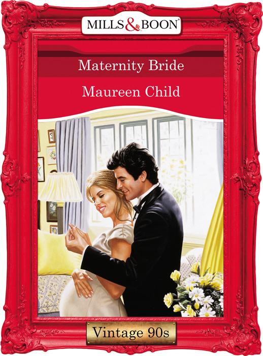 Maureen Child Maternity Bride maureen child maternity bride