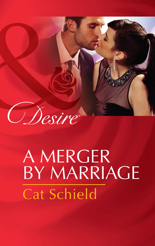 Cat Schield A Merger by Marriage cat schield a tricky proposition