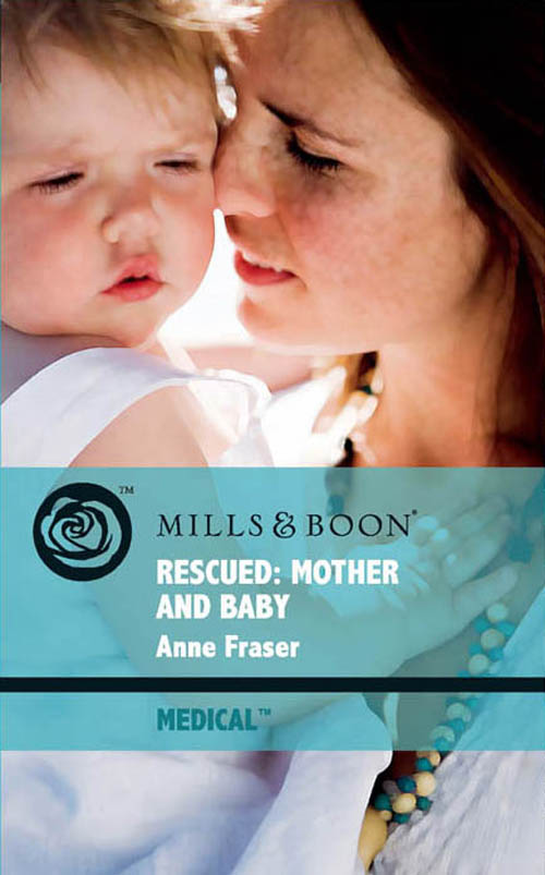 Anne Fraser Rescued: Mother and Baby stuart macbride the 45% hangover [a logan and steel novella]