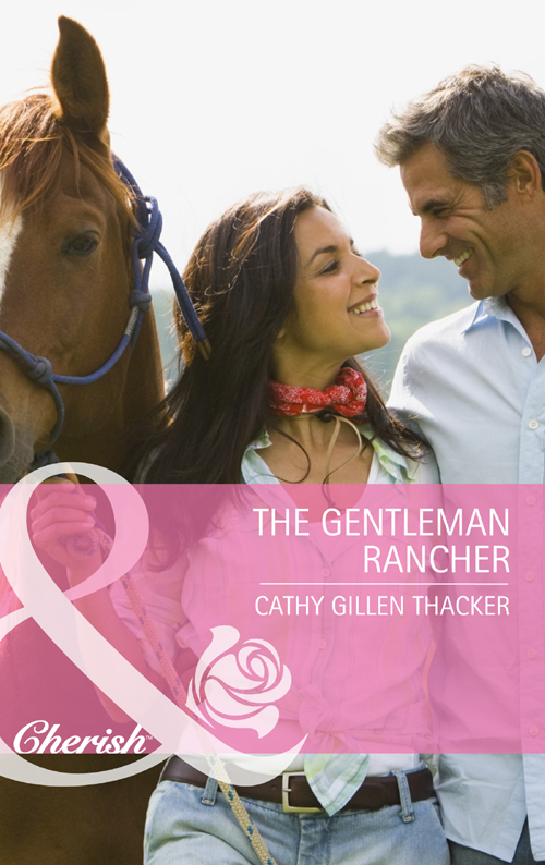 лучшая цена Cathy Thacker Gillen The Gentleman Rancher