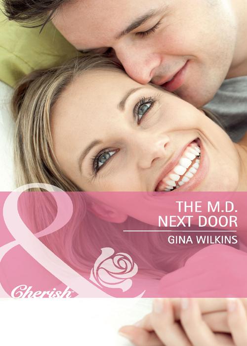GINA WILKINS The M.D. Next Door gina wilkins the m d next door