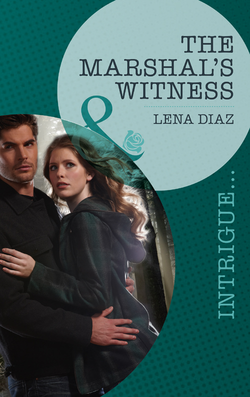 Lena Diaz The Marshal's Witness элизабет джордж with no one as witness