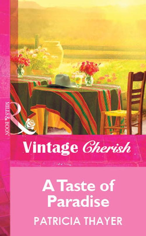 Patricia Thayer A Taste of Paradise patricia thayer her surprise family