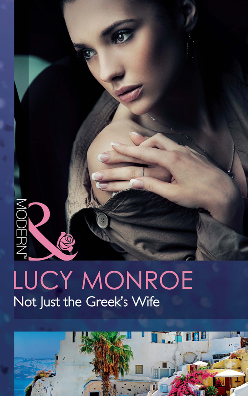 LUCY MONROE Not Just the Greek's Wife lucy monroe the spaniard s pleasurable vengeance