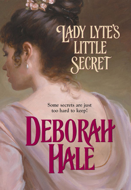 Deborah Hale Lady Lyte's Little Secret deborah hale lady lyte s little secret