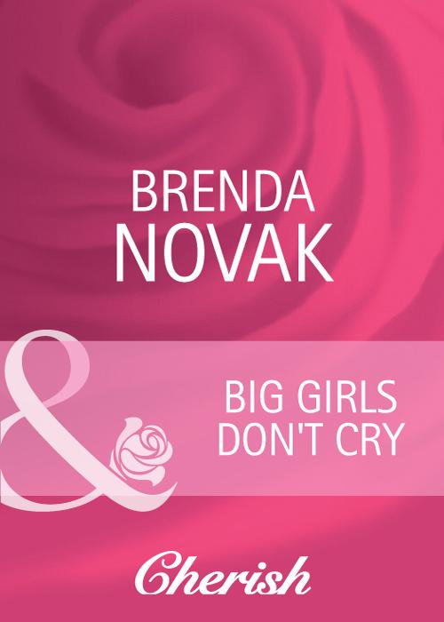Brenda Novak Big Girls Don't Cry brenda novak shooting the moon