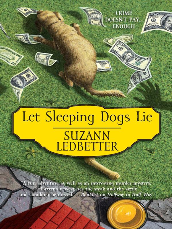 Suzann Ledbetter Let Sleeping Dogs Lie