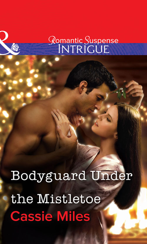 Cassie Miles Bodyguard Under the Mistletoe cassie miles mountain retreat