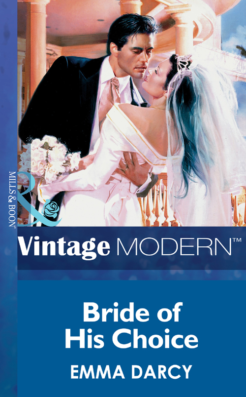 Emma Darcy Bride Of His Choice whom to marry